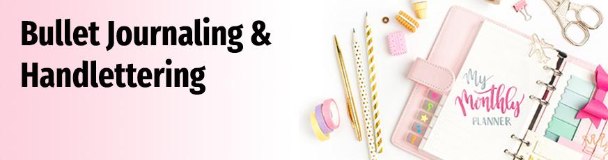 Bullet Journaling & Handlettering