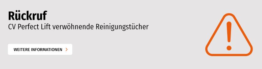 Achtung: Rückruf der CV Reinigungstücher Perfekt Lift