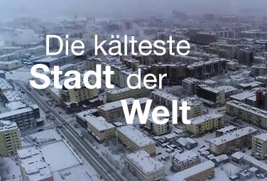 Die kälteste Stadt der Welt