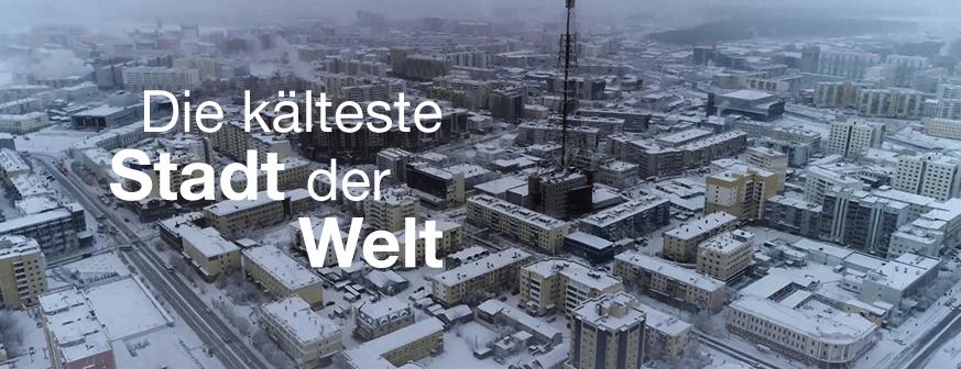 Kälteste Stadt der Welt