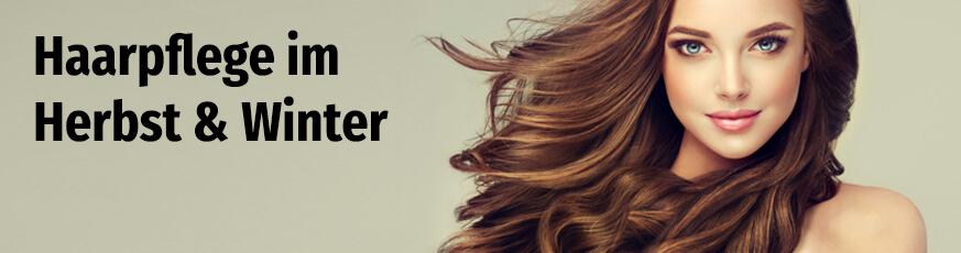 Haarpflege im Herbst & Winter