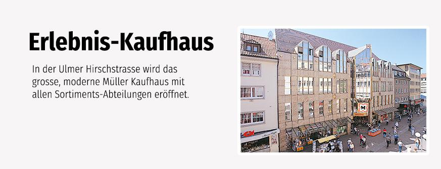 Erlebnis-Kaufhaus Ulm Hirschstraße