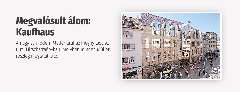 Megvalósult álom: Kaufhaus