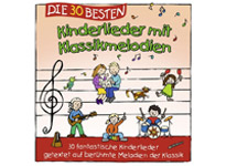 Die dreißig Besten - Kinderlieder mit Klassikmelodien