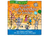Die dreißig Besten - Neue Partylieder für Kinder