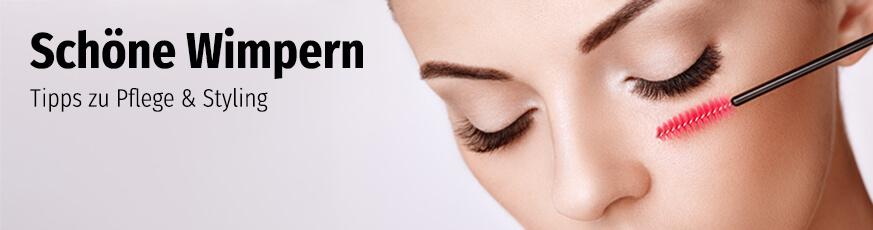 Schöne Wimpern - Tipps zu Pflege & Styling