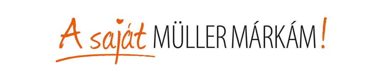 A saját Müller márkám